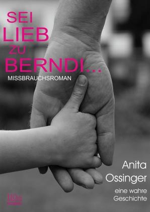 Sei lieb zu Berndi ...