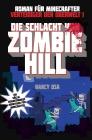 Die Schlacht von Zombie-Hill