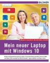 Mein neuer Laptop mit Windows 10