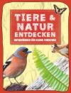 Tiere & Natur entdecken