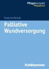 Palliative Wundversorgung