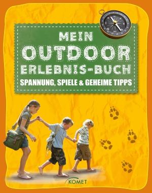Mein Outdoor-Erlebnis-Buch