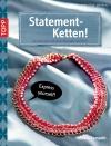 Statement-Ketten!