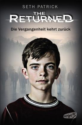 The Returned - Die Vergangenheit kehrt zurück