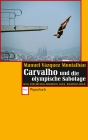 Carvalho und die olympische Sabotage