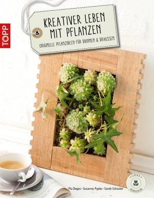 Kreativer leben mit Pflanzen