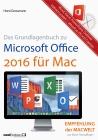 Grundlagenbuch zu Microsoft Office 2016 für Mac