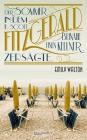 Vergrößerte Darstellung Cover: Der Sommer, in dem F. Scott Fitzgerald beinahe einen Kellner zersägte. Externe Website (neues Fenster)