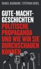 Vergrößerte Darstellung Cover: Gute-Macht-Geschichten. Externe Website (neues Fenster)