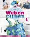 Das große Weben-Ideenbuch