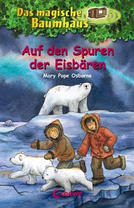 Das magische Baumhaus 12 - Auf den Spuren der Eisbären