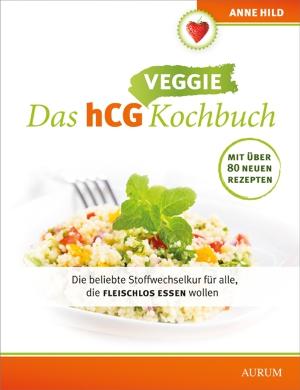 Das hCG-Veggie-Kochbuch
