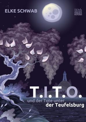 T.I.T.O. und der Tote unter der Teufelsburg