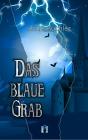 Das blaue Grab