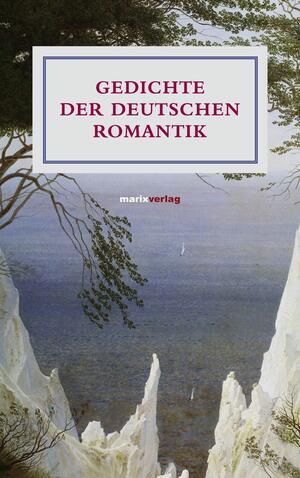 Gedichte der deutschen Romantik