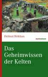 Vergrößerte Darstellung Cover: Das Geheimwissen der Kelten. Externe Website (neues Fenster)