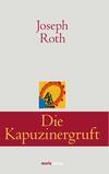 Vergrößerte Darstellung Cover: Die Kapuzinergruft. Externe Website (neues Fenster)