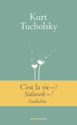 C`est la vie - ! Ssälawih - !