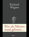 Wer als Meister ward geboren ...