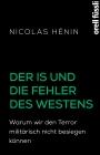Der IS und die Fehler des Westens