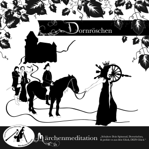 Märchenmeditation - Dornröschen