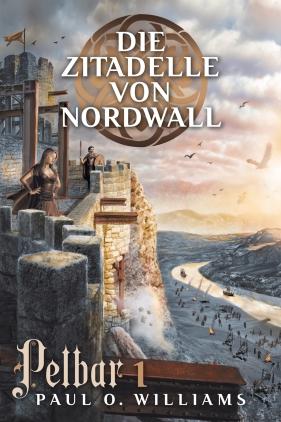 Die Zitadelle von Nordwall
