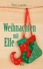 Vergrößerte Darstellung Cover: Weihnachten mit Elfe. Externe Website (neues Fenster)