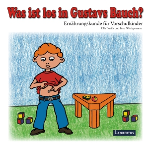 Was ist los in Gustavs Bauch?