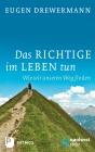 Vergrößerte Darstellung Cover: Das Richtige im Leben tun. Externe Website (neues Fenster)