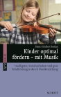Kinder optimal fördern - mit Musik