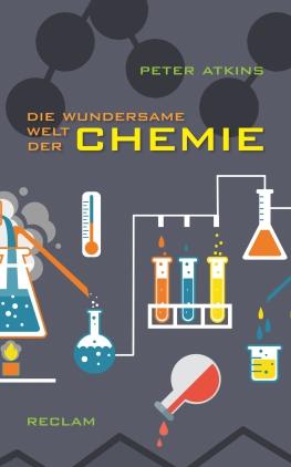 Die wundersame Welt der Chemie
