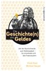 Vergrößerte Darstellung Cover: Die Geschichten des Geldes. Externe Website (neues Fenster)