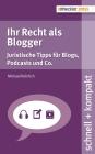 Ihr Recht als Blogger