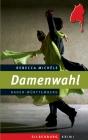 Vergrößerte Darstellung Cover: Damenwahl. Externe Website (neues Fenster)