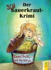 Vergrößerte Darstellung Cover: Der Schauerkraut-Krimi. Externe Website (neues Fenster)
