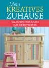 Vergrößerte Darstellung Cover: Mein kreatives Zuhause. Externe Website (neues Fenster)