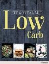 Vergrößerte Darstellung Cover: Fit & vital mit Low Carb. Externe Website (neues Fenster)