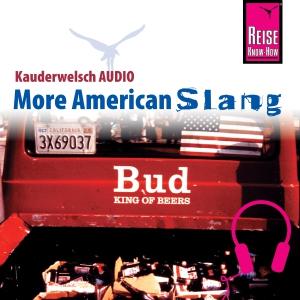 American Slang - mehr anderes Englisch