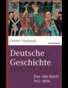 Deutsche Geschichte - das Alte Reich 962-1806