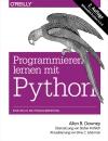 Vergrößerte Darstellung Cover: Programmieren lernen mit Python. Externe Website (neues Fenster)
