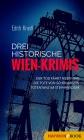 Drei historische Wien-Krimis