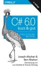 C# 6.0 - kurz & gut
