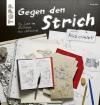 Vergrößerte Darstellung Cover: Gegen den Strich. Externe Website (neues Fenster)