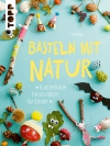Basteln mit Natur