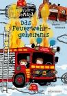 Das Feuerwehrgeheimnis