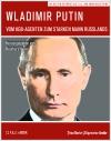 Vergrößerte Darstellung Cover: Wladimir Putin. Externe Website (neues Fenster)