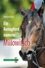 Ein Rennpferd namens Millowitsch