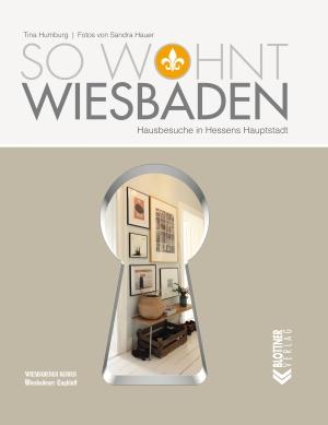 So wohnt Wiesbaden