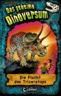 Vergrößerte Darstellung Cover: Die Flucht des Triceratops. Externe Website (neues Fenster)