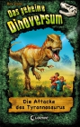 Vergrößerte Darstellung Cover: Die Attacke des Tyrannosaurus. Externe Website (neues Fenster)